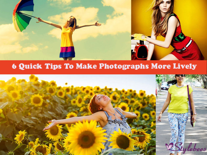 6 Quick Tips To Make Photographs More Lively